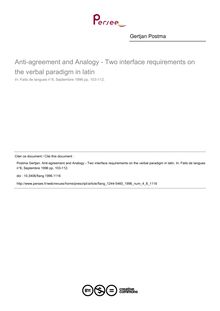 Anti-agreement and Analogy - Two interface requirements on the verbal paradigm in latin - article ; n°8 ; vol.4, pg 103-112
