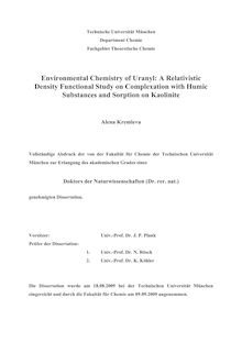 Environmental chemistry of uranyl [Elektronische Ressource] : a relativistic density functional study on complexation with humic substances and sorption on kaolinite / Alena Kremleva