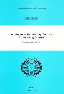 A passive solar heating facility for existing houses