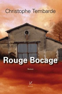 Rouge Bocage - Christophe Tembarde