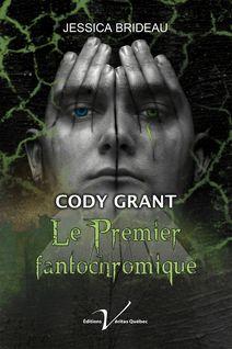 Cody Grant, le premier fantochromique - Jessica Brideau