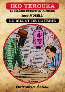 Iko Terouka - Le billet de loterie - José Moselli