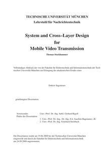 System and cross-layer design for mobile video transmission [Elektronische Ressource] / Thomas Stockhammer