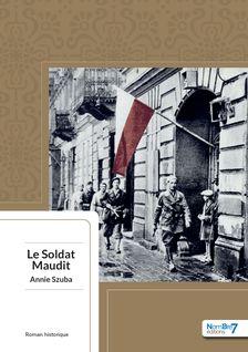Le Soldat Maudit - Annie Szuba