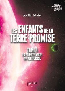 Les enfants de la terre promise - Joëlle Mahé