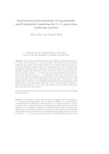 Semi classical determination of exponentially small intermode transitions for space time