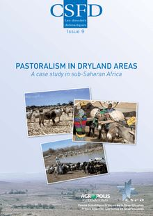Pastoralism in dryland areas. A case study in sub-Saharan Africa