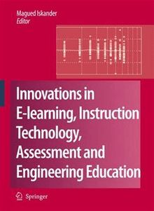 Innovations in E-learning, Instruction Technology, Assessment and Engineering Education