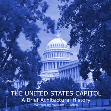 Download The United States Capitol: A Brief Architectural History