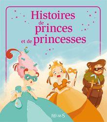 Histoires de princes et princesses