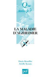 La maladie d'Alzheimer de Denis Brouillet, Arielle Syssau - fiche descriptive