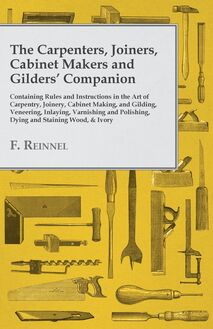 The Carpenters, Joiners, Cabinet Makers and Gilders