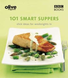 Olive: 101 Smart Suppers