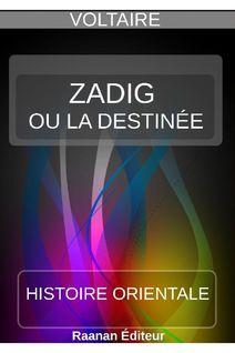 Zadig ou la Destinée - Voltaire
