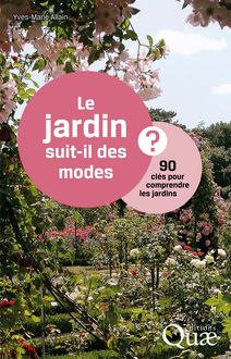 Le jardin suit-il des modes ? de Allain Yves-Marie - fiche descriptive