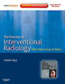 The Practice of Interventional Radiology, with Online Cases and Video E-Book