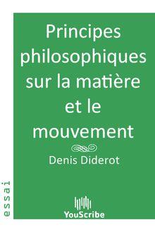 Principes philosophiques sur la matière et le mouvement de Denis  Diderot - fiche descriptive