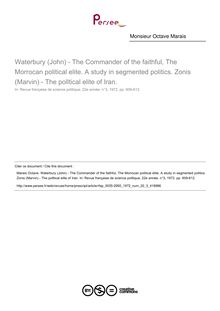 Waterbury (John) - The Commander of the faithful, The Morrocan political elite. A study in segmented politics. Zonis (Marvin) - The polltical elite of Iran.  ; n°3 ; vol.22, pg 609-612