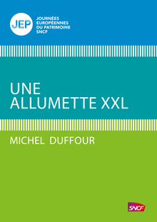 Une allumette XXL de Michel Duffour - fiche descriptive