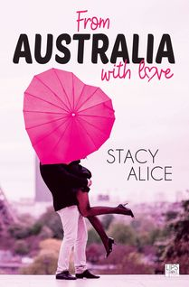 From Australia With Love - Stacy Alice