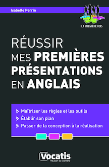 REUSSIR PREMIERES PRESENTATIONS ANGLAIS