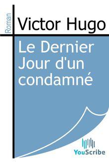 Lire Le Dernier Jour d'un condamné de Victor Hugo