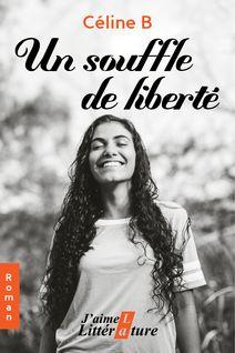 Un souffle de liberté - Céline B