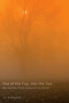 Out of the Fog, Into the Sun