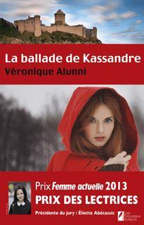 La ballade de Kassandre - Veronique Alluni
