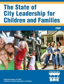 The State of City Leadership for Children and Families