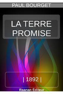 LA TERRE PROMISE - Paul Bourget