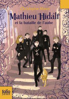 Mathieu Hidalf (Tome 4) - Mathieu Hidalf et la bataille de l