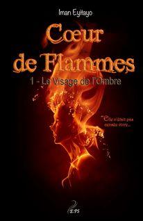 Coeur de flammes, Tome 1 - Iman Eyitayo