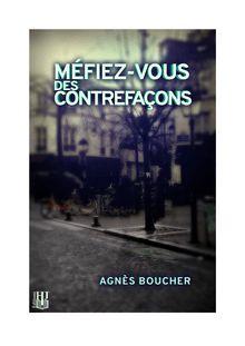 Méfiez-vous des contrefaçons de Agnès BOUCHER - fiche descriptive