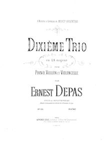 Partition complète, Piano Trio No.10, A major, Depas, Ernest