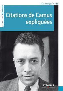 Citations de Camus expliquées de Mattéi Jean-François - fiche descriptive