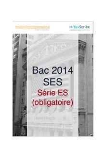 Corrigé bac 2014 - Série ES - Sciences économiques et sociales (obligatoire)