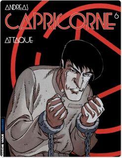 Capricorne - Tome 6 - Attaque - Andreas