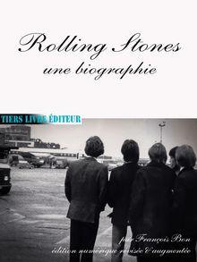 Rolling Stones, une biographie de François Bon - fiche descriptive