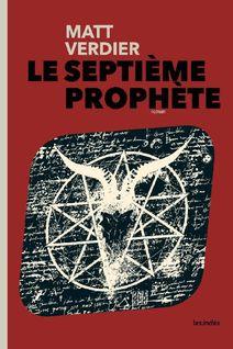 LE SEPTIÈME PROPHÈTE - Matt Verdier