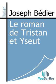 Lire Le roman de Tristan et Yseut de Joseph Bédier