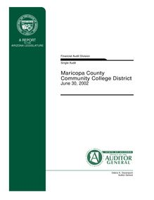 Maricopa County Community College District June 30,2002 Single Audit  Reporting Package