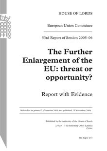 The further enlargment of the European Union : threat or opportunity ? Report with evidence.