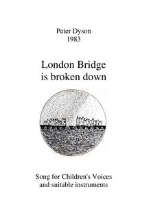 Partition complète, London Bridge is broken down (2 , partie children