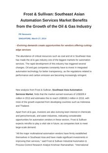 Frost & Sullivan: Southeast Asian Automation Services Market Benefits from the Growth of the Oil & Gas Industry