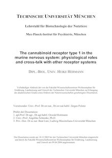 The cannabinoid receptor type 1 in the murine nervous system [Elektronische Ressource] : physiological roles and cross-talk with other receptor systems / Heike Hermann