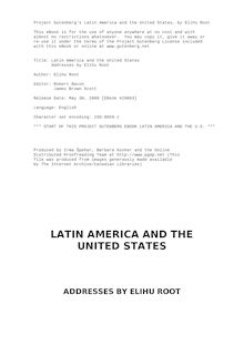 Latin America and the United States - Addresses by Elihu Root