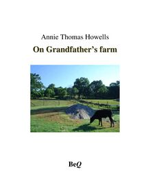 On Grandfather's farm, and other texts