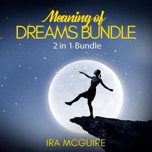 Meaning of Dreams Bundle: 2 in 1 Bundle, Dream Book and Dreams