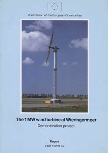 The 1 MW wind turbine at Wieringermeer